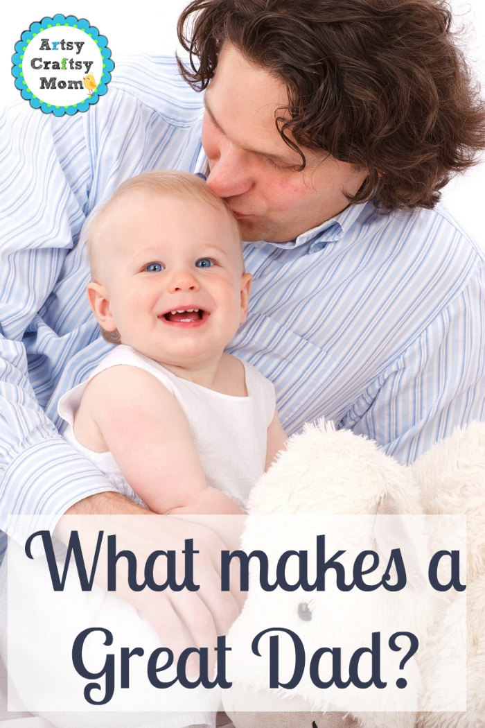 what makes a gread dad