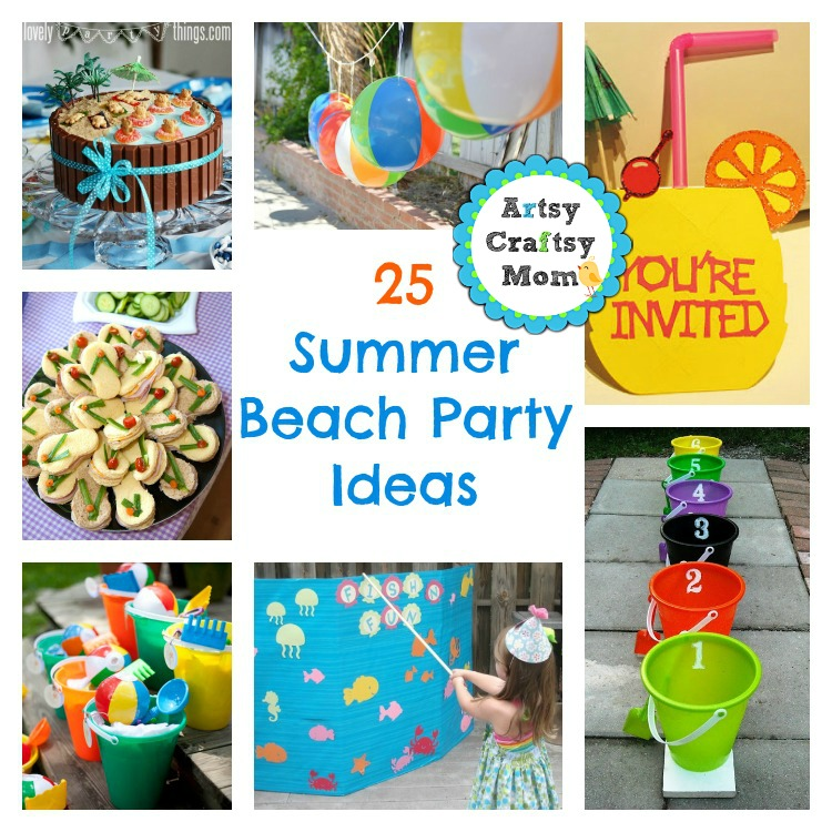 25 Summer Beach Party Ideas
