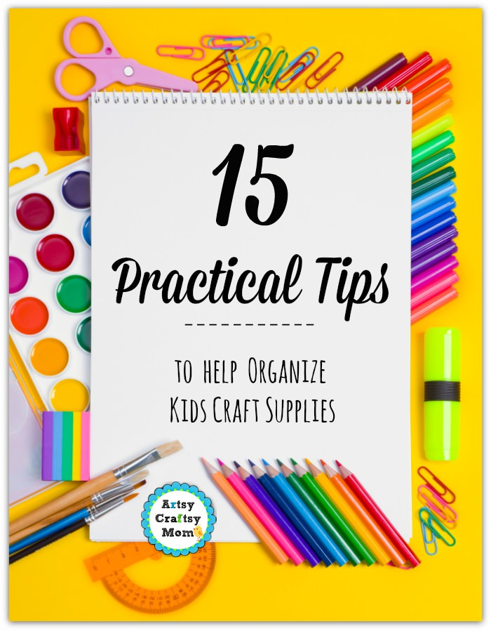 15 Practical Tips to  help  Organize   Kids Craft Supplies - Composition of drawing and painting tools