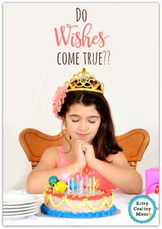 Do Wishes Come True