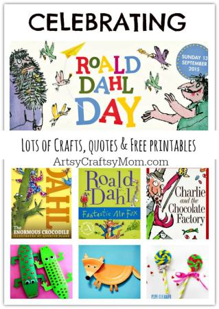 Celebrating Roald Dahl Day – Crafts, quotes & Free printables