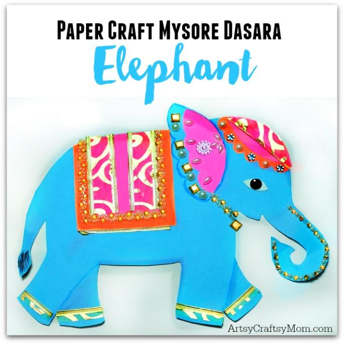 Paper Craft Mysore Dasara elephant