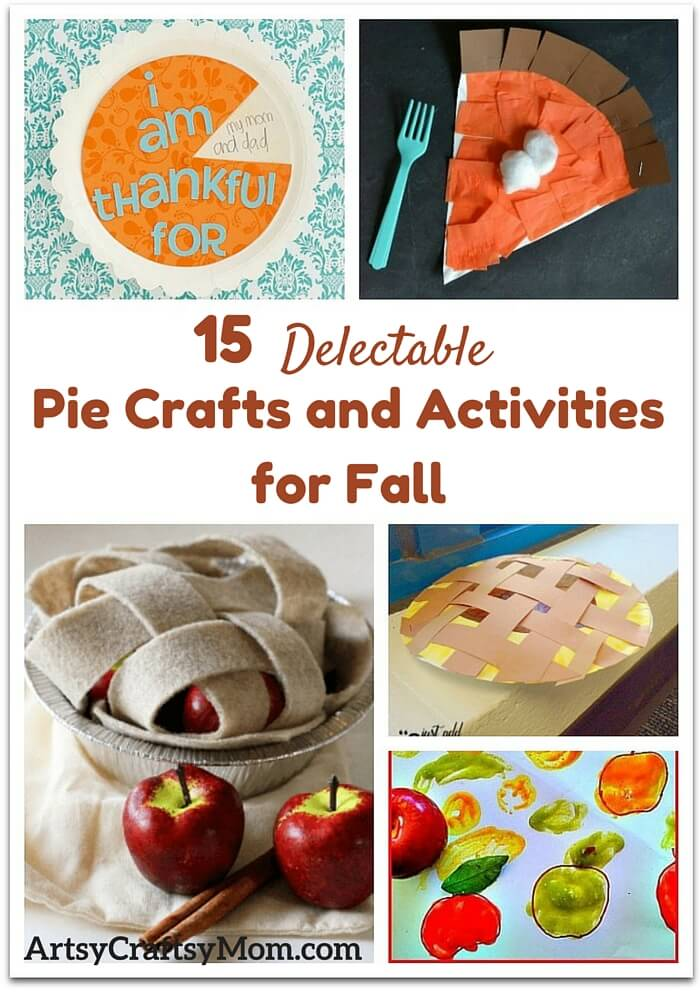 November is the month of fall, Thanksgiving - and pie! With days dedicated to pies this season, here are 15 delectable pie crafts and activities for fall!