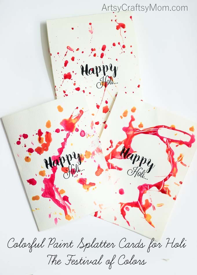 Colorful Paint Splatter cards for Holi - The Festival of Colors . Holi is a great time to play with colors with your kids. We decided to indulge in some pre-Holi fun by splashing colors on paper!