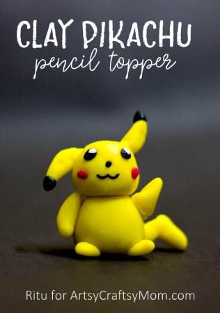 DIY Clay Pikachu Pencil Topper