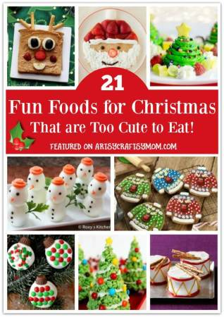 21 Fun Foods For Christmas that are Too Cute to Eat!