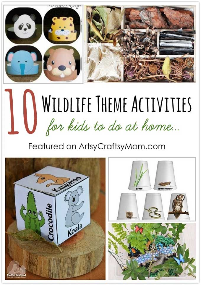 10 Wildlife Theme Activities For Kids To Do At Home for World Wildlife Day on March 3. Let's get our young ones involved!