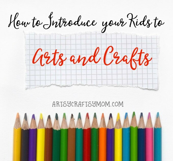 Kids are born creative; encourage them with these tips on how to introduce kids to arts and crafts.