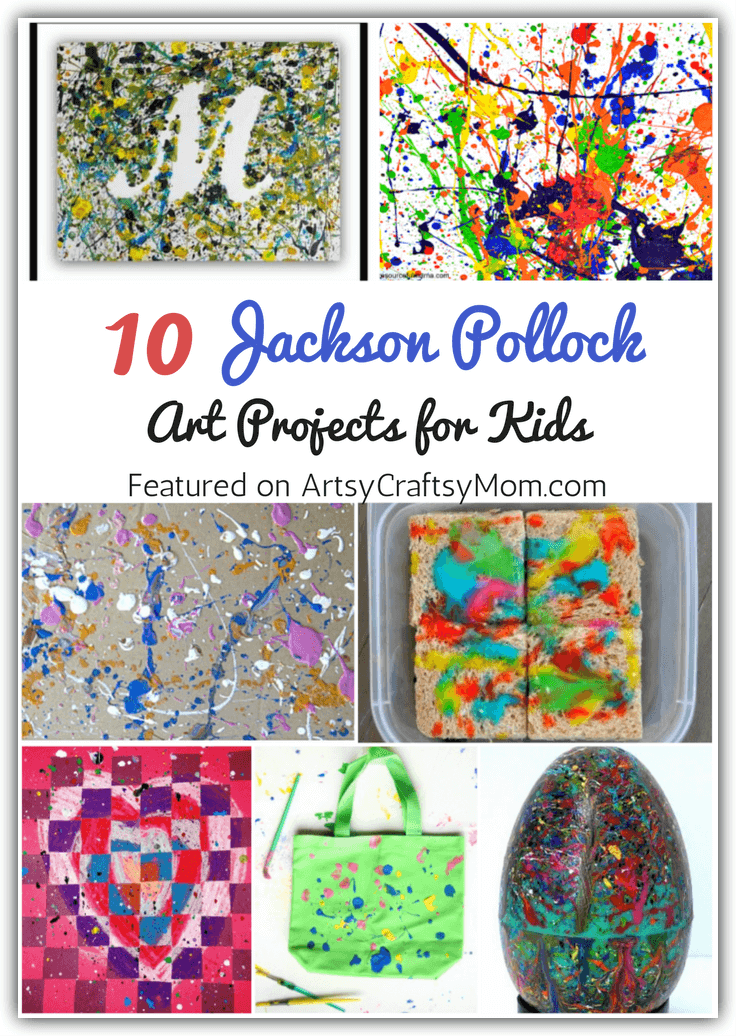 10 Jaunty Jackson Pollock Art Projects For Kids