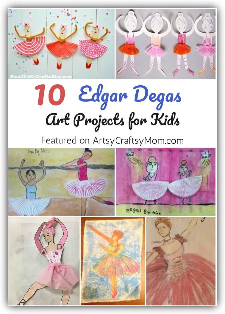 10 Edgar Degas Art Projects For Kids