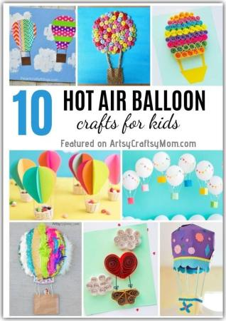 10 Hot Air Balloon Crafts for Kids