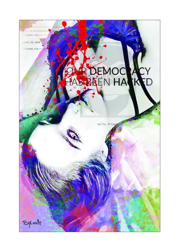 Our democracy has been hacked oeuvre cyber numérique sylvain artiste grenoble