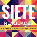 7 realidades de los emprendimientos tecnológicos