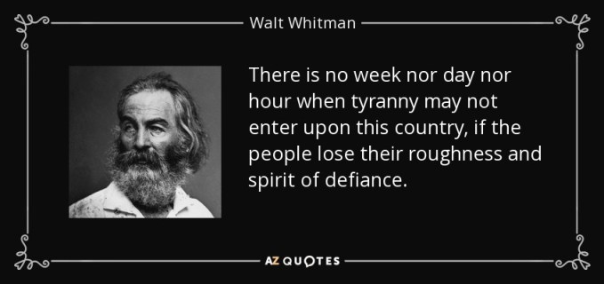Walt Whitman's quote for Roger Stone