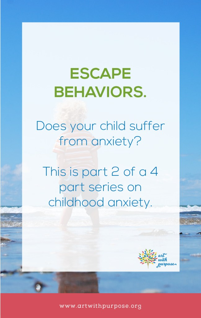 Childhood anxiety: Escape behaviors