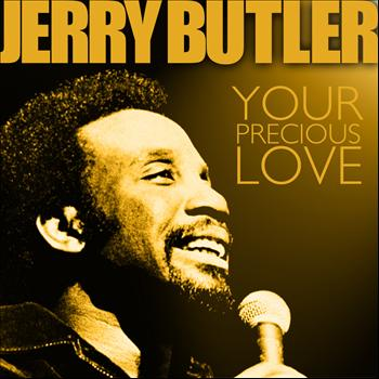 For Your Precious Love 2011 Jerry Butler MP3