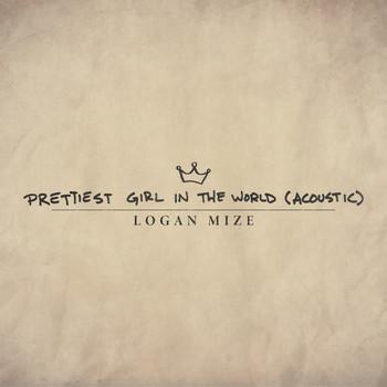 Prettiest Girl In The World Aco Logan Mize Mp3 Downloads 7digital United States