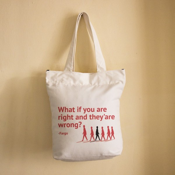 What if you are right..Fargo-Bag (White)