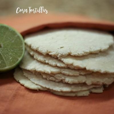 Home-made Corn Tortillas