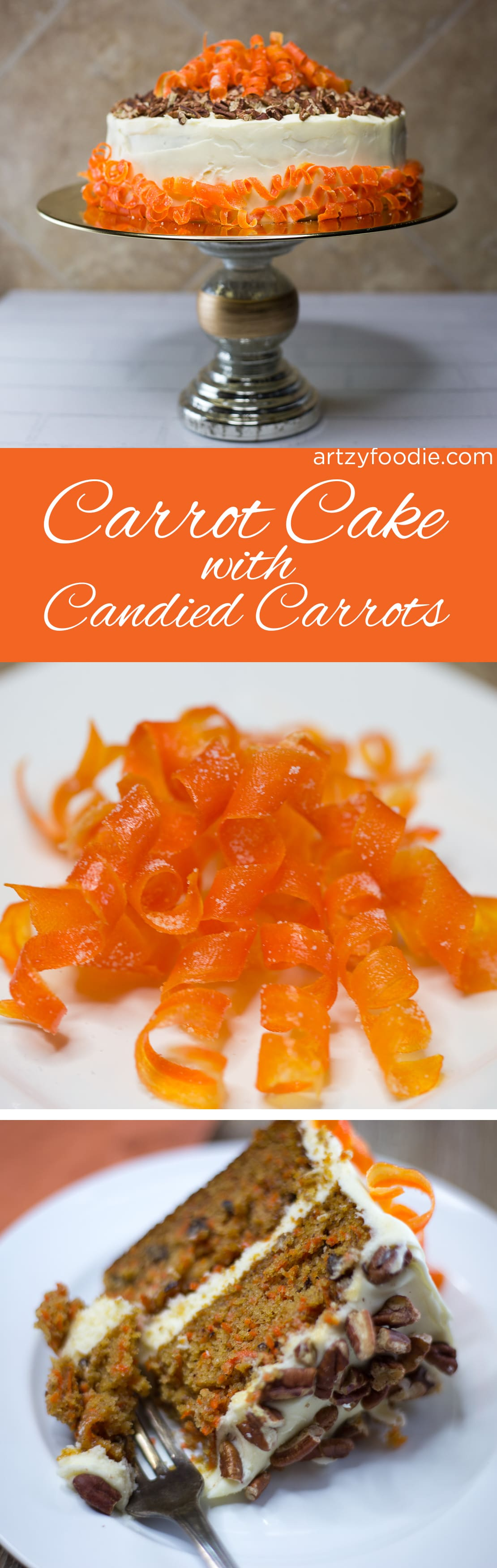 Carrot cake with candied carrots will be your new favorite dessert! |artzyfoodie.com|