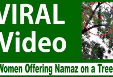 Photo of Viral Video- Women Disappears After Offering Namaz on a Tree Branch