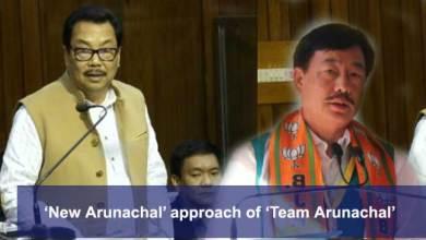 Photo of 'New Arunachal' approach of 'Team Arunachal'- Tapir Gao