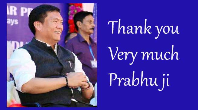 Khandu says Thanks to Prabhu for Railway projects in Arunachal