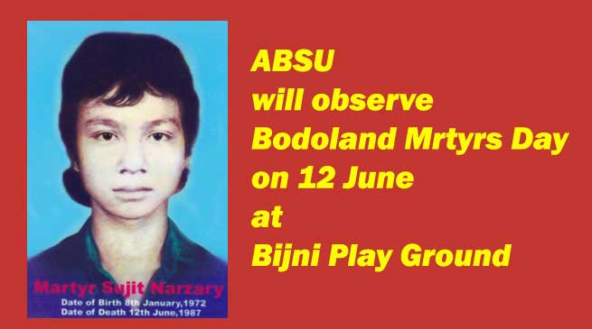 ABSU will observe Bodoland Martyrs Day on 12 June