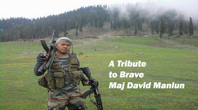 A Tribute to Brave Maj David Manlun