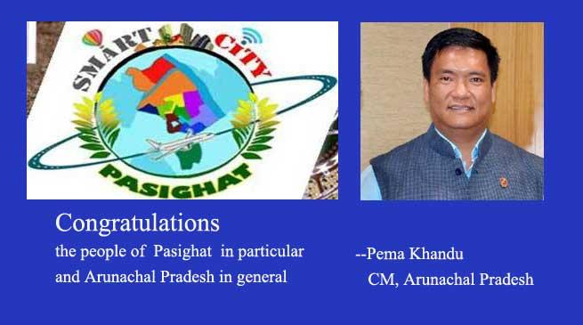 Pasighat Smart City- Khandu Congratulates people