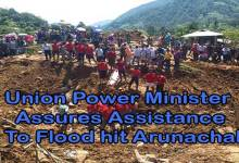 Photo of Union Power Minister Assures Assistance To Flood hit Arunachal