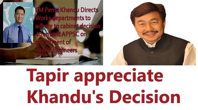Itanagar- Tapir Gao appreciate Pema Khandu's Decision