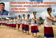 Arunachal Pradesh : CM Khandu extends Dree greetings