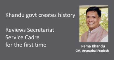 Khandu govt creates history, Reviews Secretariat Service Cadre for the first time