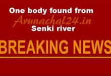 Photo of Itanagar-   One body found from Senki river