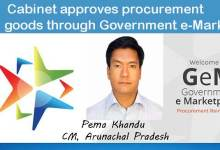 Photo of Khandu Cabinet approves procurement of goods through Government e-Market Place(GEM)