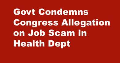Govt Condemns Congress Allegation on Job Scam in Health Dept