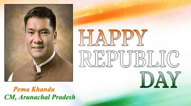 Arunachal: Republic Day Message from Chief Minister Pema Khandu