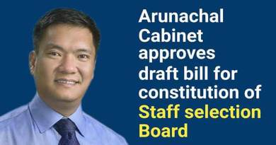 Arunachal: Cabinet approves draft bill for constitution of staff selection board