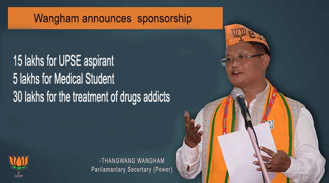Arunachal:  Wangham announces  sponsorship for UPSE and Medical aspirants