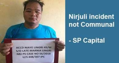 Arunachal: Nirjuli incident not Communal- SP Capital
