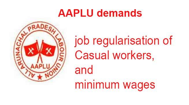 Arunachal: AAPLU demands job regularisation of casual workers, minimum wages