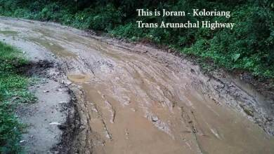 Arunachal: People pleading for repair of Joram-Koloriang TAH