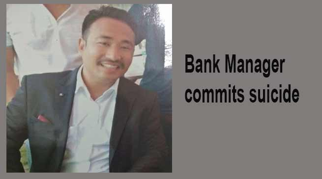 Itanagar:Branch Manager of Indian Bank commits suicide