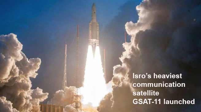 Isro's heaviest communication satellite GSAT-11 launched