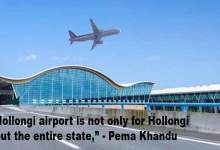 Arunachal: Khandu anguish over land compensation rates for Hollongi airport