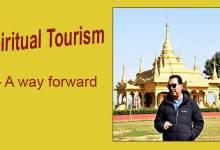 Arunachal: Spiritual Tourism – A way forward