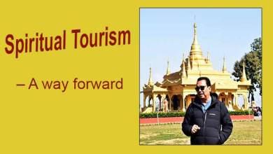 Photo of Arunachal: Spiritual Tourism – A way forward