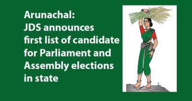 Arunachal: JDS announces first list of candidate for Parliament and Assembly elections in state