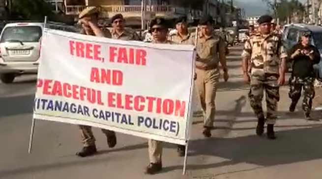 Itangar: Capital Police carried flag march for peaceful, free and fair election